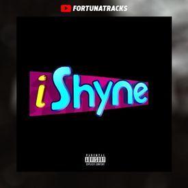 i Shyne