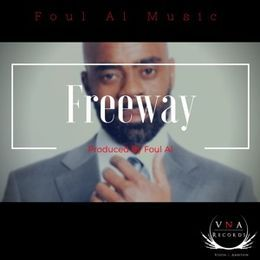 Foul Al - Freeway by Foul Al Music Cover Art