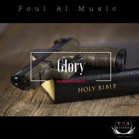 Glory Prod by Foul Al