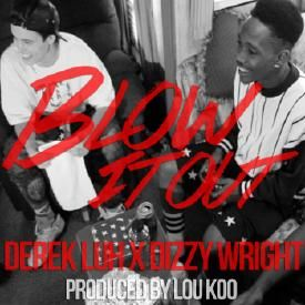 Blow It Out (feat. Dizzy Wright)