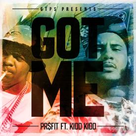 Got Me (feat. Kidd Kidd)