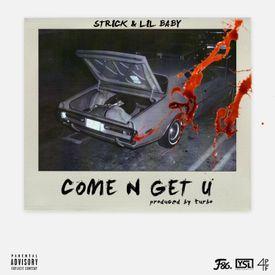 Come N Get U