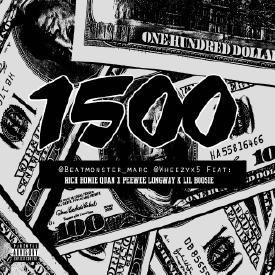 1500 (feat. Rich Homie Quan, Peewee Longway & Lil Boosie)