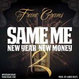 Same Me New Year New Money 2