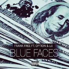 Blue Faces ft. Option & Lij