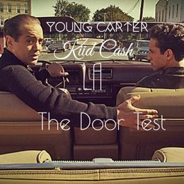 "Frederick Carter - ""The Door Test"" ft. Kiid Cash & LA (Produced by. J Knight) Cover Art"