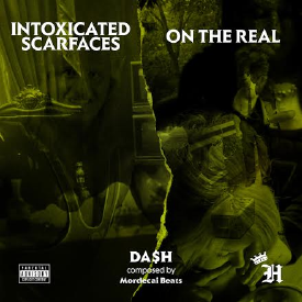 Intoxicated Scarfaces Feat. Remy Banks (Prod. Mordecai Beats)