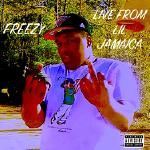 Freezy - Live From Lil Jamaica Cover Art
