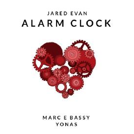 Alarm Clock (Feat. Marc E Bassy & Yonas)