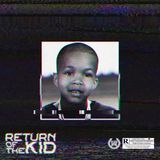 Fresh - Return of the Kid (Album Stream) Cover Art