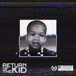 Fresh - Return of the Kid (Album Stream) Cover Art