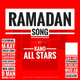 Kano All Stars - Ramadan Mubarak