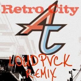 Retro City (LOUDPVCK Remix)