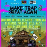 Make Trap Great Again - Audiomack Edition