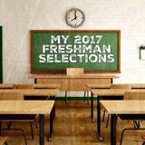 My 2017 Freshman Selections