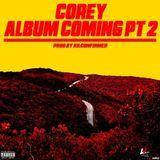 Joevango - Corey Album Coming Part 2 [Prod. by KilConfirmed] Cover Art