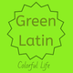 Colorful Life: Green Latin