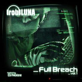 Full Breach Mixtapes - Full Breach: Volume 1 Cover Art