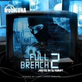 Full Breach Mixtapes - Full Breach: Volume 2 Cover Art