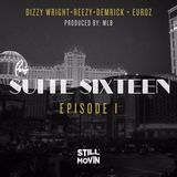 Still Movin - Suite Sixteen Episode I Cover Art