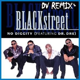 No Diggity [DV Remix]