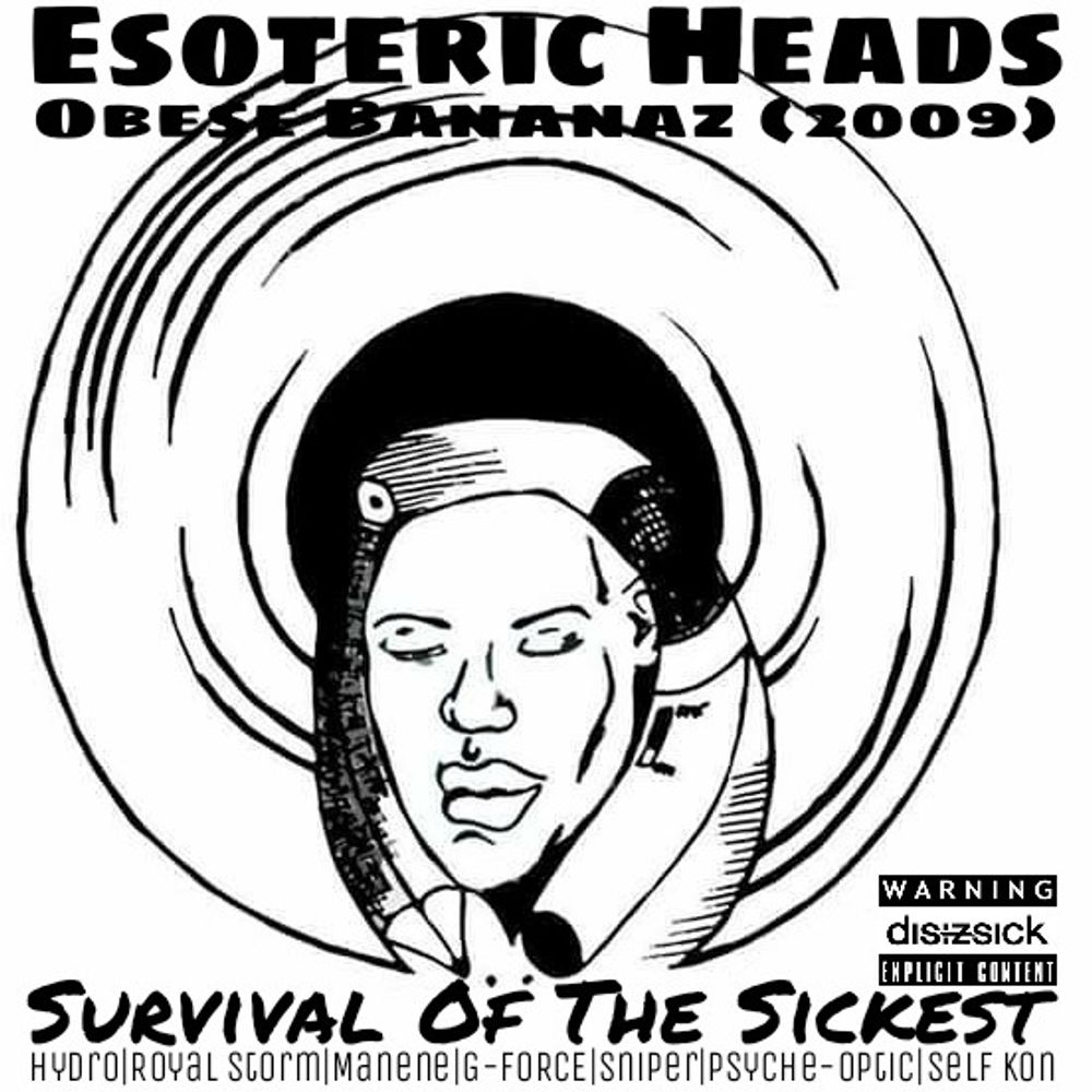Survival Of The Sickest (2009) by Hydro, Royal Storm