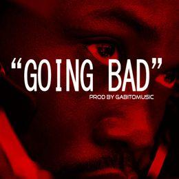 GabitoMusic - ''Going Bad'' - Meek Mill x Drake [Type Beat