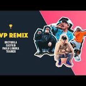 Mvp Remix - ft. DrefQuila, Paulo Londra, Trainer