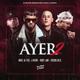 Ayer 2 (Prod. DJ Nelson) (By Dimelonacho)