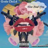 GC Godz ChiLd - How Bout You(Prod. By Bruce Wayne) Cover Art