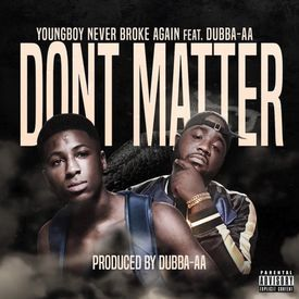Don't Matter (Feat. Dubba-AA)