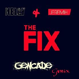 The Fix- Gmix
