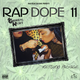 RAP DOPE ; 11 RETURN PACKAGE  MIXTAPE