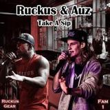 Genesis The Ruckus - Take A Sip (Auz Feat Ruckus) Cover Art
