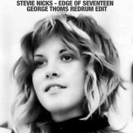 Edge Of Seventeen (George Thoms Redrum Edit)