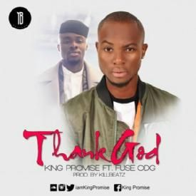 Thank God ft Fuse ODG (Prod By KillBeatz)| theHIVEgh