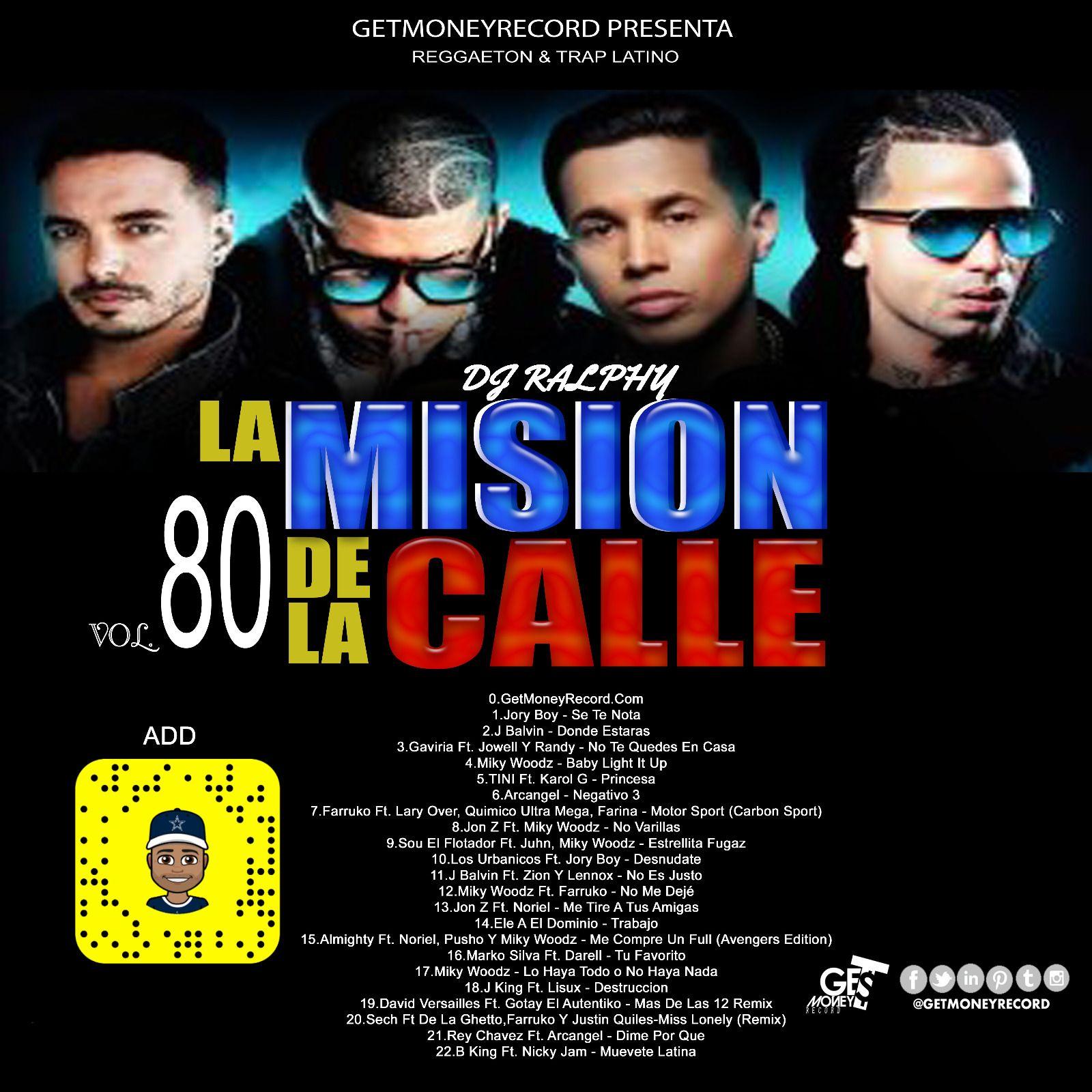 Reggaeton & Latin Trap La Mision De La Calle Vol 80 (2018) by Jory