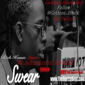Rich Homie Quan - Swear (Gettem Black Mix)