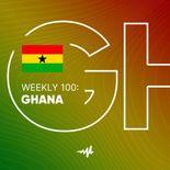 Weekly 100: Ghana