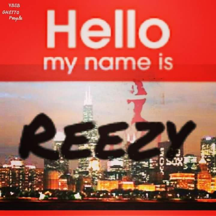 Hello, My Name Is Reezy by Reezy Turner, from G H E T T O