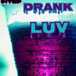 Jolly PAYNE - DRANK LUV Cover Art