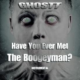 Have You Ever Met The Boogeyman? (Instrumental)