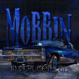 Mobbin' (Instrumental)