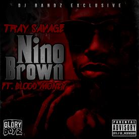 Tray Savage - Niño Brown [Feat Blood Money]