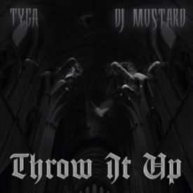 Tyga – Throw It Up