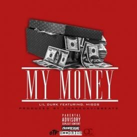 Lil Durk – My Money [Feat Migos]