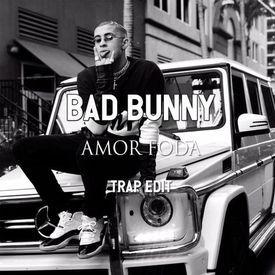 Bad Bunny Amorfoda