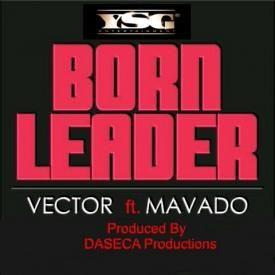 Born Leader ft Movado
