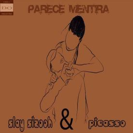 Slay Sizooh Feat Picasso