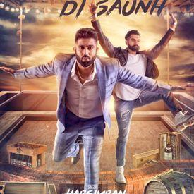 Daaru Di Saunh By Harsimran Feat Parmish Verma New Punjabi Songs